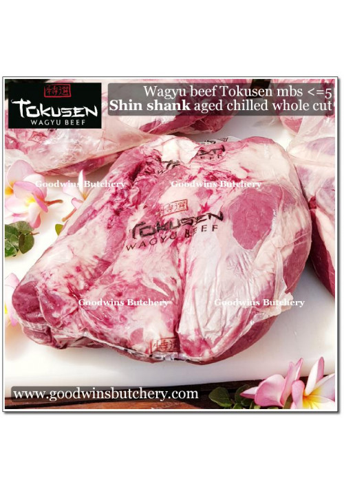Beef SHIN SHANK Wagyu Tokusen mbs <=5 aged chilled WHOLE CUT apx 3kg (price/kg) PREORDER 1-3 days notice