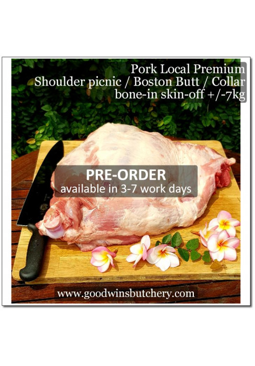 Pork collar Boston-butt shoulder picnic bone-in skin-off / babi kapsim - Local Premium PRE-ORDER