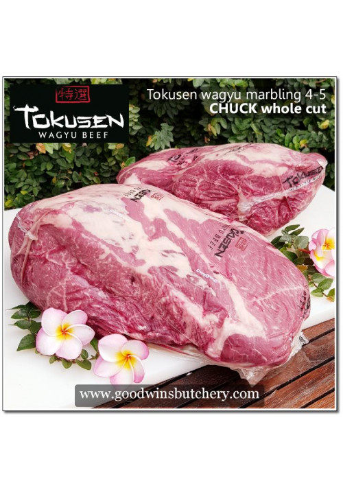 Beef CHUCK Tokusen wagyu marbling 4-5 whole-cut chilled