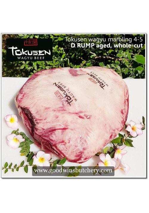 Beef D RUMP wagyu Tokusen marbling 4-5 aged chilled whole-cut