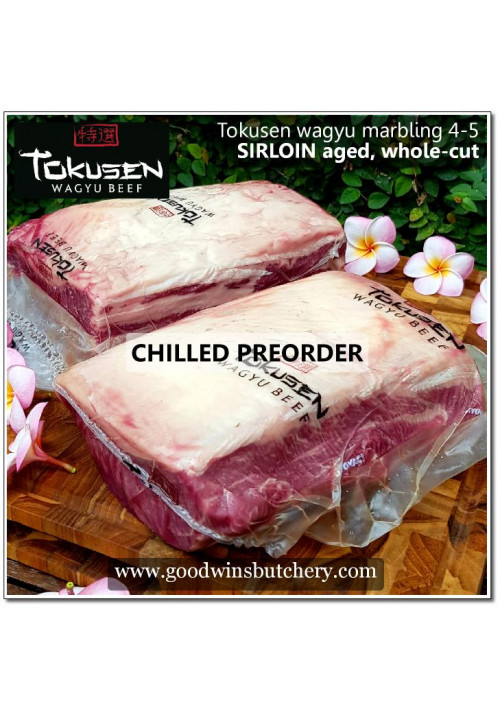 Beef Sirloin Striploin Tokusen WAGYU mbs4-5 aged chilled whole cut (PREORDER 2x2.5kg)