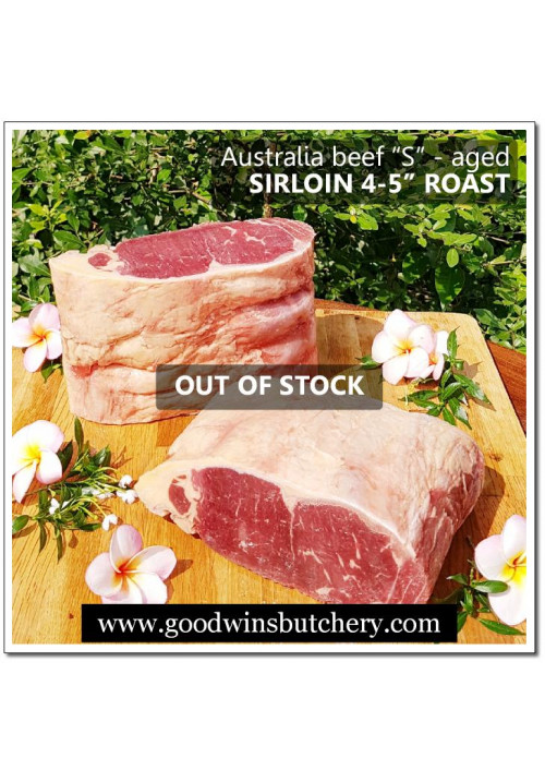 Beef sirloin / striploin / has luar - Steer (S) Australia imported - AGED FROZEN FAMILY SIZE ROAST CUT (OUT OF STOCK)